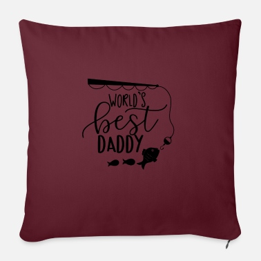 Tent Worlds best daddy VATERTAG BEST PAPA FISHING - Sofa pillow with filling 45cm x 45cm