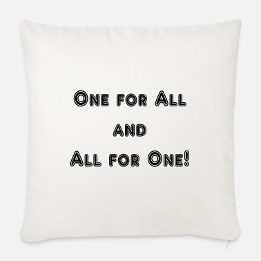 All For One One for All an All for One - Sofa pillow with filling 45cm x 45cm