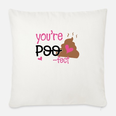 Hen Party Quotes You are poofect - Sofa pillow with filling 45cm x 45cm