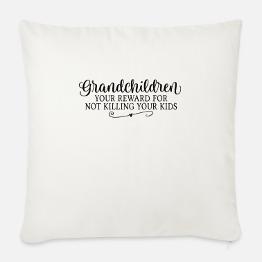 Reward Grandchildren your reward - Sofa pillow with filling 45cm x 45cm