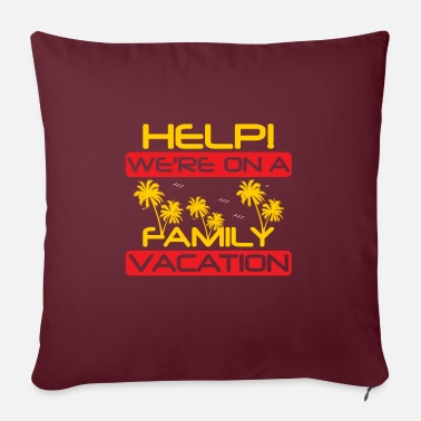 Family Holiday Family holiday - Sofa pillow with filling 45cm x 45cm