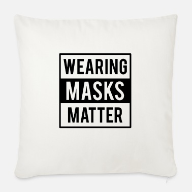 Wearing Masks Matter - Sofa pillow with filling 45cm x 45cm