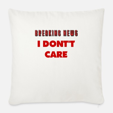 Sayings sayings, funny sayings, funny, humor, saying - Sofa pillow with filling 45cm x 45cm