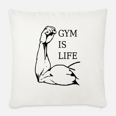Gym is Life - Sofa pillow with filling 45cm x 45cm