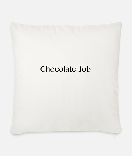 Chocolate Pillow Cases - Chocolate job gift for chocolate lovers - Sofa pillow with filling 45cm x 45cm natural white