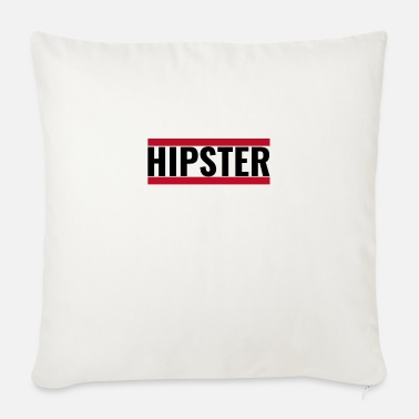 Hipster hipster - Sofa pillow with filling 45cm x 45cm