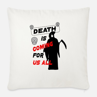 Death DEATH - Sofa pillow with filling 45cm x 45cm