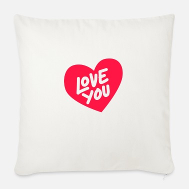 Love You Love You - Sofa pillow with filling 45cm x 45cm