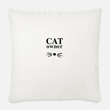 Cat Owner cat owner - Sofa pillow with filling 45cm x 45cm
