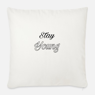Stay Young Stay young - Sofa pillow with filling 45cm x 45cm