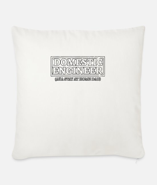Father's Day Pillow Cases - Mens House Husband Domestic Engineer Stay at Home - Sofa pillow with filling 45cm x 45cm natural white