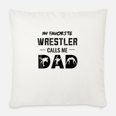 Mens My Favorite Wrestler Calls Me Dad Wrestling - Sofa pillow with filling 45cm x 45cm