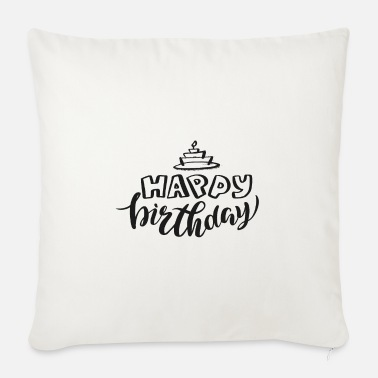 Happy Birthday Happy birthday - Coussin et housse de 45 x 45 cm