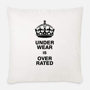 Calm Underwear Underwear is overrated - Sofa pillow with filling 45cm x 45cm