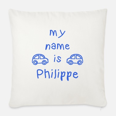 Filippa PHILIPPE MY NAME IS - Cuscino da divano 44 x 44 cm con riempimento