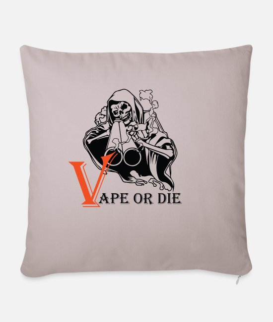 Vaping Pillow Cases - VAPE OR THE 2 - Sofa pillow with filling 45cm x 45cm light taupe