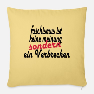Fascism fascism is not an opinion - Sofa pillow with filling 45cm x 45cm