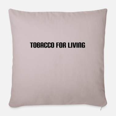 Tobacco tobacco for living - Sofa pillow with filling 45cm x 45cm