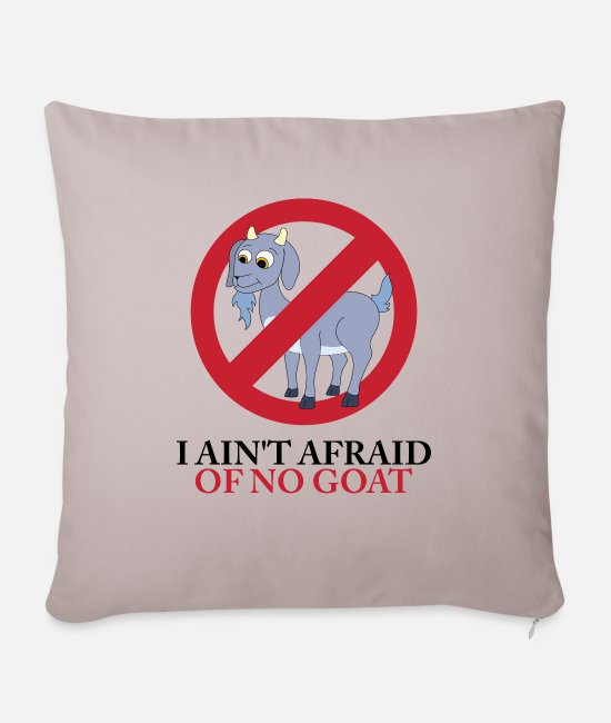 I Ain't Afraid Of No Goat Bill Murray Cubs Pillow Cases - I Ain't Afraid Of No Goat - Sofa pillow with filling 45cm x 45cm light taupe