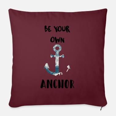 Teen Be your own anchor - Sofa pillow with filling 45cm x 45cm