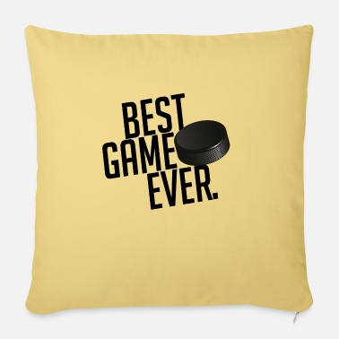 Icehokey BEST GAME EVER Eishokey Icehokey Gift - Sofa pillow with filling 45cm x 45cm