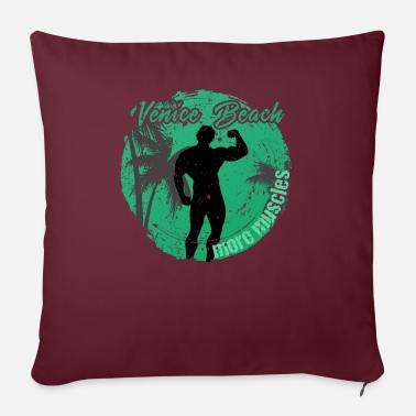 Beach Vencie Beach More Muscles - Sofa pillow with filling 45cm x 45cm