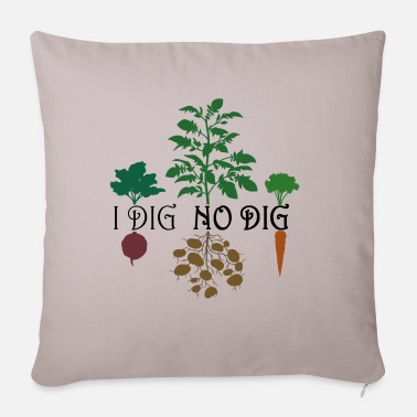 I Dig No Dig (Colored) - Sofa pillow with filling 45cm x 45cm
