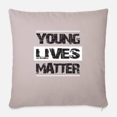 Life Matters YOUNG LIFES MATTER - Sofa pillow with filling 45cm x 45cm