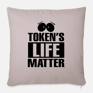 Life Matters Tokens Life Matter - Sofa pillow with filling 45cm x 45cm