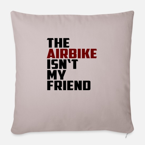 Work Out Pillow Cases - the airbike is not my friend - Sofa pillow with filling 45cm x 45cm light taupe