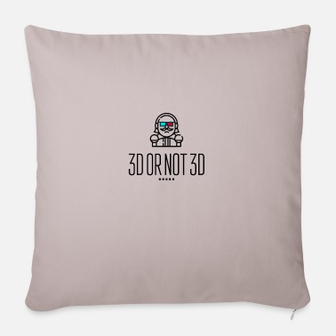 3d 3D or Not 3D - Sofa pillow with filling 45cm x 45cm