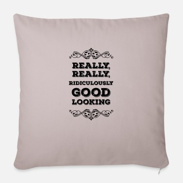 Mother's Day Really Really Good Ridiculously Looking - Sofa pillow with filling 45cm x 45cm