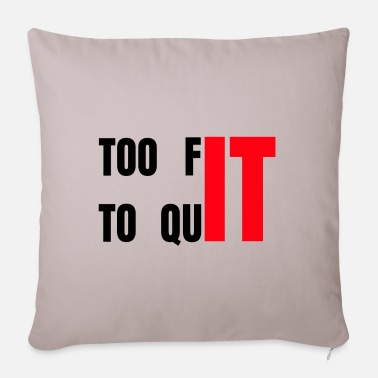 Healthy Life To fit to quit healthy life style. - Sofa pillow with filling 45cm x 45cm
