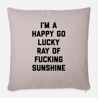 Stuff Ray Of Sunshine Funny Quote - Sofakissen mit Füllung 44 x 44 cm