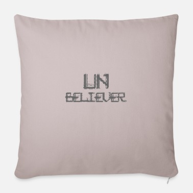 Unbelieving Unbeliever - Sofa pillow with filling 45cm x 45cm