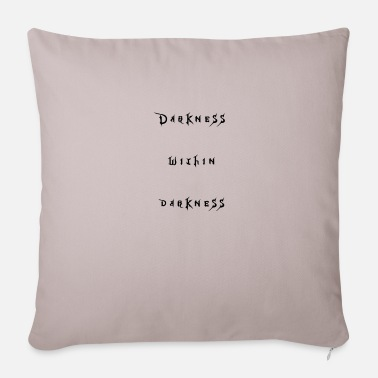 Darkness The dark in the dark - Sofa pillow with filling 45cm x 45cm