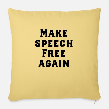 Fascism Free speech - Sofa pillow with filling 45cm x 45cm