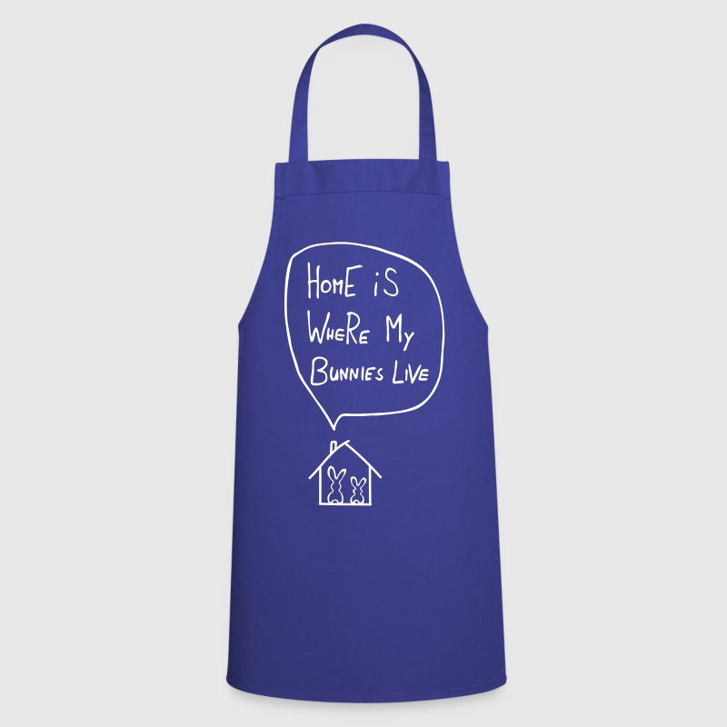 home is where my bunnies live rabbit hare bunny - Cooking Apron