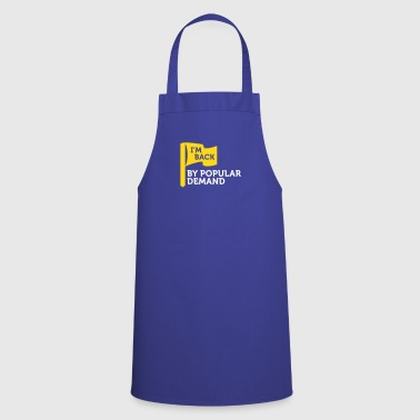 I'm Popular And In Demand! - Cooking Apron