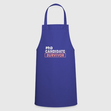 PhD Candidate Survivor - Cooking Apron