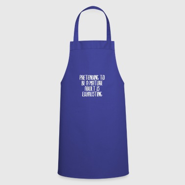 a mature adult pretending is astre - Cooking Apron