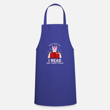 Fashion That's what I read and I know things - Cooking Apron