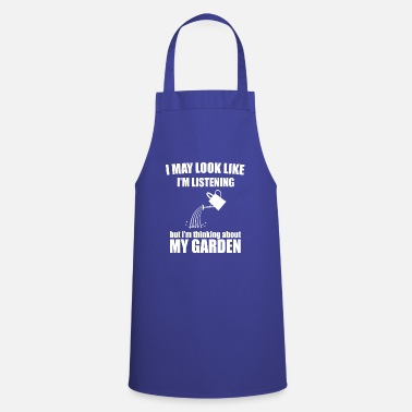 Garden i may look like i'm listening gardening - Apron