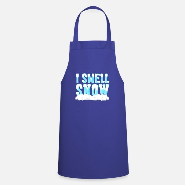I Smell Snow I smell snow snow winter snowball sledge - Apron