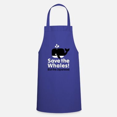 Eat Save the Whales! Eat the Japanese - Cooking Apron