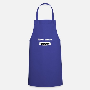 Date Of Birth Mom since - Apron