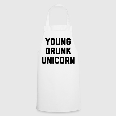 Young Drunk Unicorn Funny Quote - Tablier de cuisine