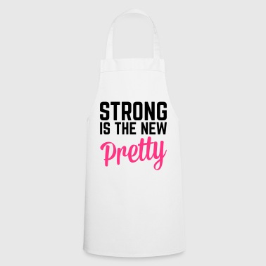 Strong Is the New Pretty  - Fartuch kuchenny