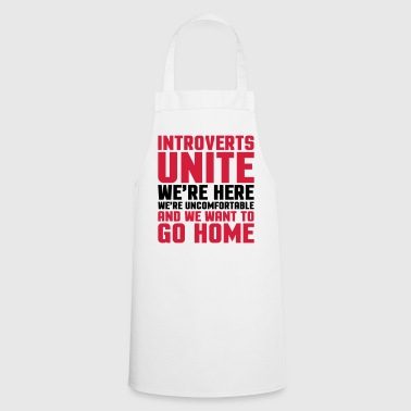 Introverts Unite  - Cooking Apron