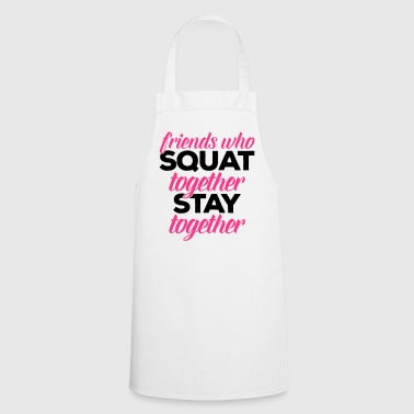Friends Who Squat Gym Quote - Esiliina
